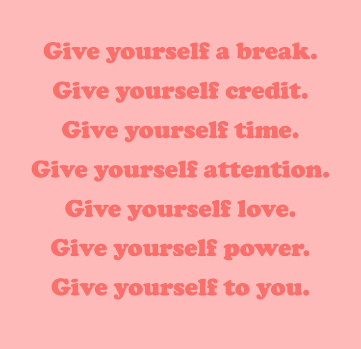 you should never forget to do nice things for yourself :)