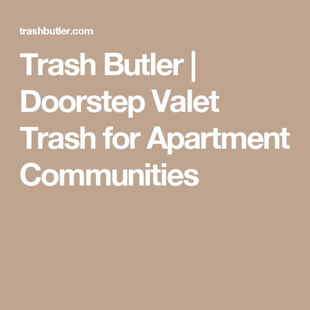 trash butler doorstep valet trash for apartment. Black Bedroom Furniture Sets. Home Design Ideas