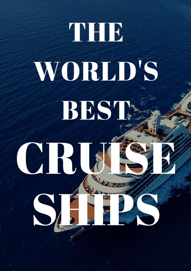 The World's Best Cruise Ships: Readers' Choice Awards 2014