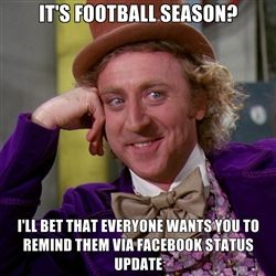I am already sick of the football related statuses...if i wanted a play by play of the game, i would fucking watch it...i hate you all...