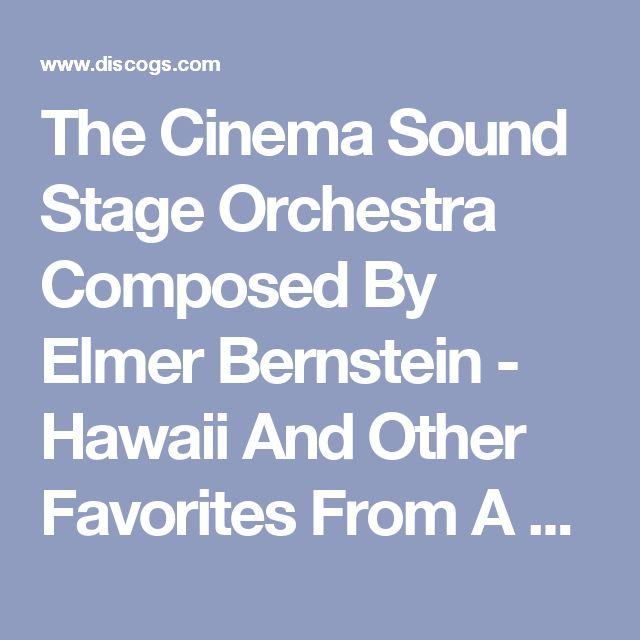 The Cinema Sound Stage Orchestra Composed By Elmer Bernstein - Hawaii And Other Favorites From A Pacific Paradise: buy LP, Comp at Discogs