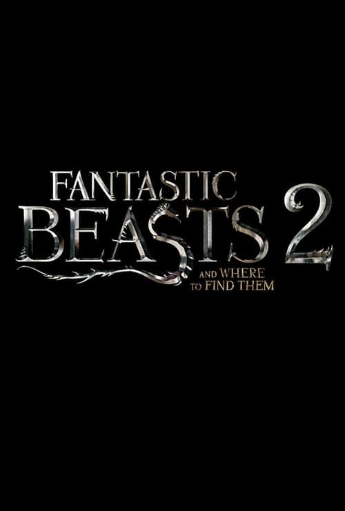 Watch Fantastic Beasts and Where to Find Them 2 (2018) Full Movie Online Free