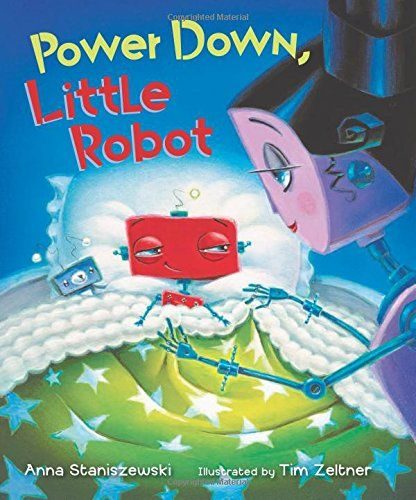 Power Down, Little Robot by Anna Staniszewski
