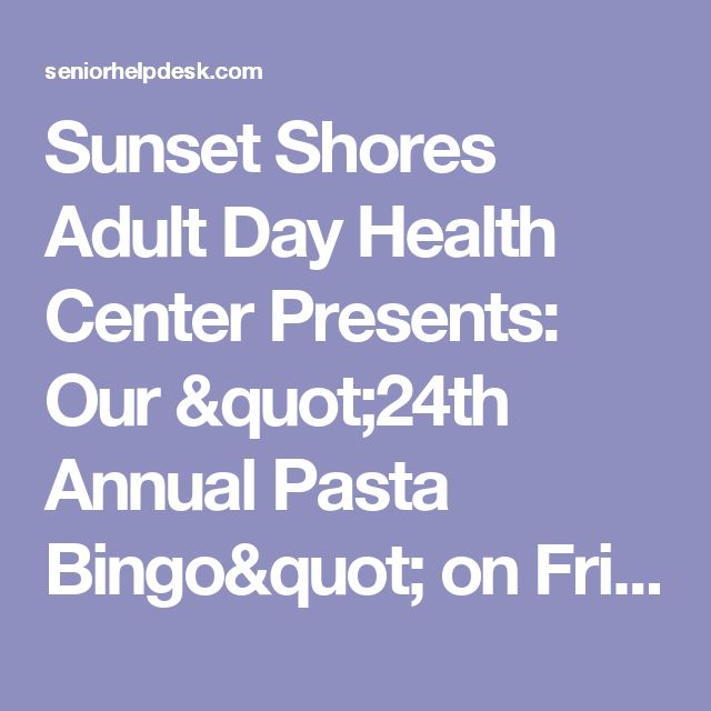 Sunset Shores Adult Day Health Centers - Home Facebook