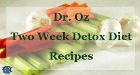 Check out this sample meal plan for the Dr. Oz Two Week Detox Diet, aka the Rapid Weight Loss Diet.