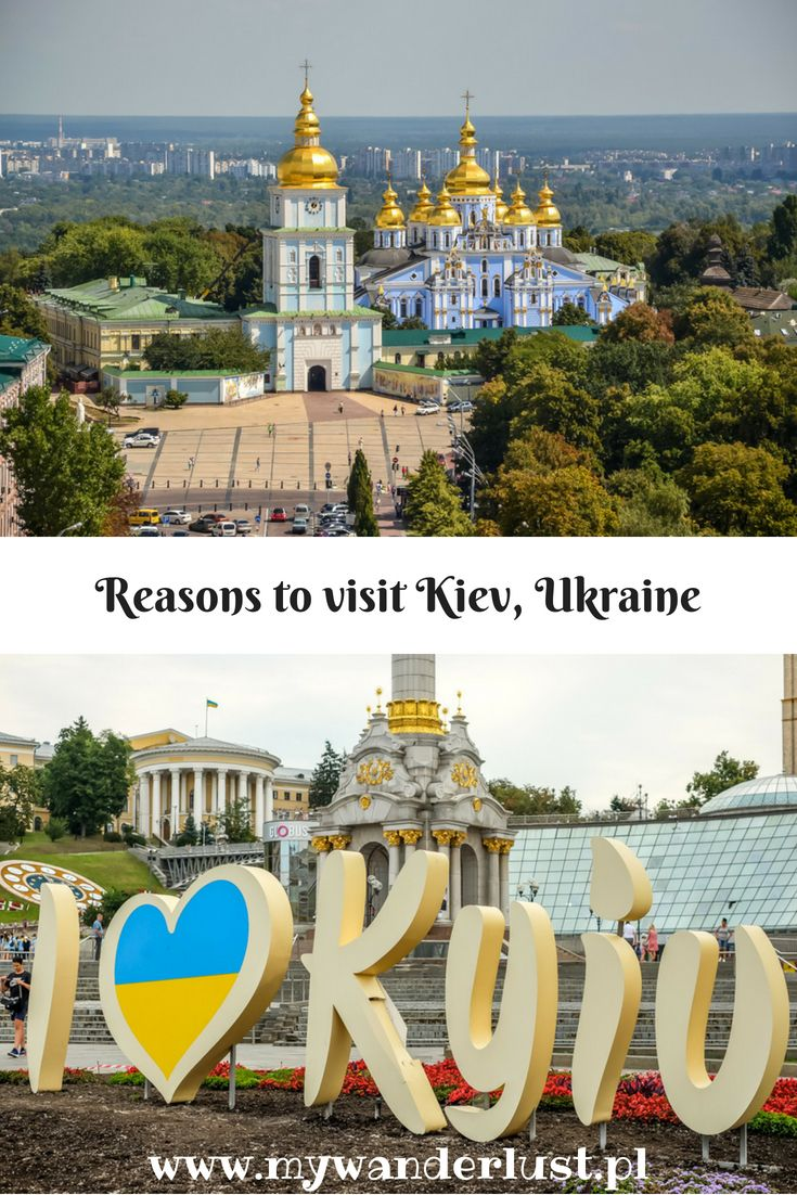 15 Reasons To Visit Kiev Ukraine Kami And The Rest Of The World Travel To Ukraine Europe Travel Europe Travel Guide