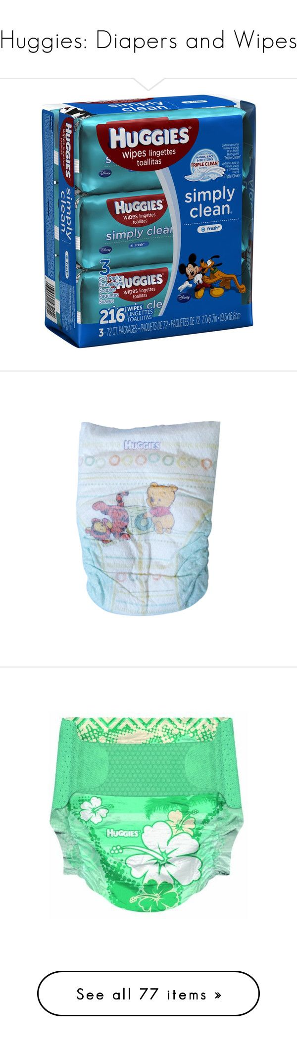 """""""Huggies: Diapers and Wipes"""" by knamts ❤ liked on Polyvore featuring baby, baby stuff, pull up, diapers, nappies, baby things, baby wipes, baby girl, baby accessories and baby clothes"""