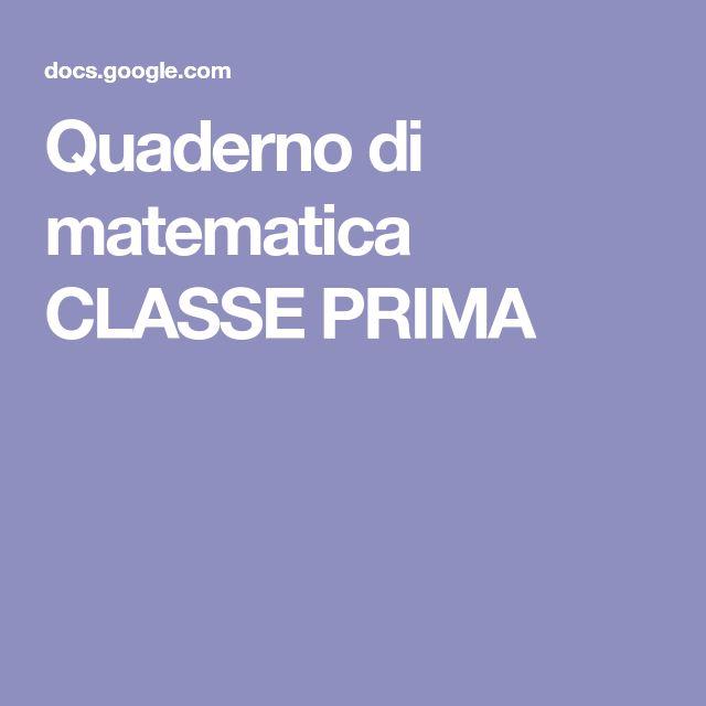 Quaderno di matematica CLASSE PRIMA