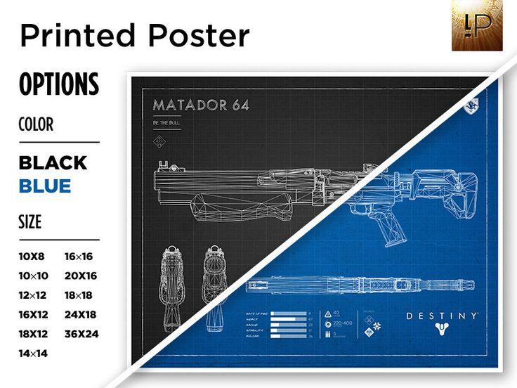 The 34 best destiny blueprints black images on pinterest destiny printed black or blue matador 64 blueprint destiny weapon blueprint destiny print malvernweather Choice Image
