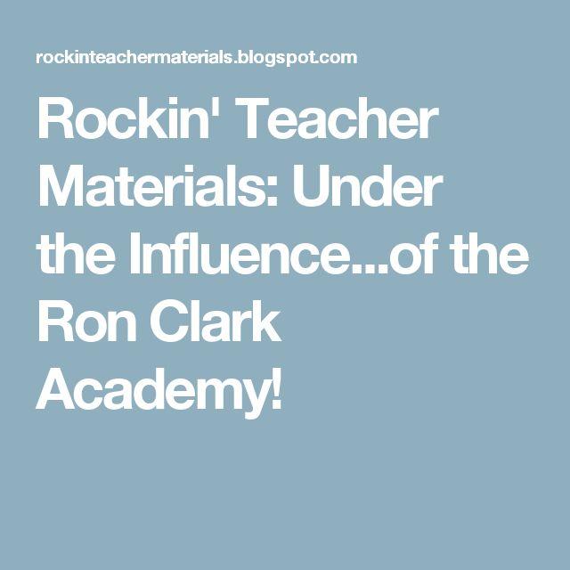 Rockin' Teacher Materials: Under the Influence...of the Ron Clark Academy!