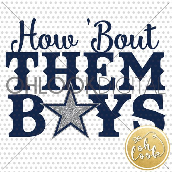 How bout them Boys SVG Cutting FIle / Dallas Cowboys by shopohlook