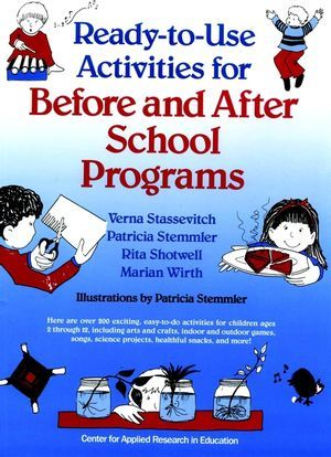 Wiley: Ready-to-Use Activities for Before and After School Programs - Verna Stassevitch, Patricia Stemmler, Rita Shotwell, et al