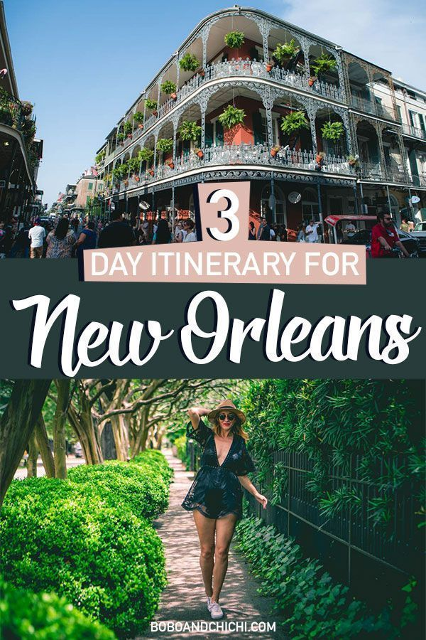 The Perfect Itinerary for 3 Days in New Orleans