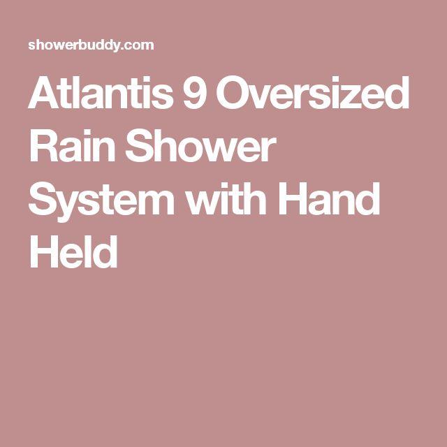 Atlantis 9 Oversized  Rain Shower System with Hand Held