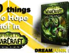 10 Things to Hope for in World of Warcraft: Legion