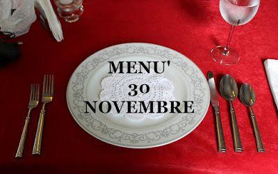 RICETTE FACILI E GUSTOSE: 30 - 11 menù