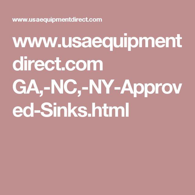 Www.usaequipmentdirect.com GA, NC, NY Approved Sinks