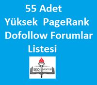 55 Adet Yüksek PageRank Dofollow Forumlar Listesi Ücretsiz olarak SEO Mektebi kullanıcılarına sunduğumuz dofollow forum yüksek PR li backlinkleri,bu forumlarda bir şeyler paylaşarak veya yorum yaparak kullanabilirsiniz.Yaptığınız paylaşımlarda veya yorumlarda konu içeriğinize uygun olarak site url adresinizi ekleyerek bedava backlink sahibi olursunuz.