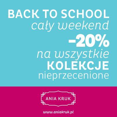 Z okazji nowego roku szkolnego w salonach Ania Kruk została wprowadzona zniżka -20% na całą nieprzecenioną kolekcję