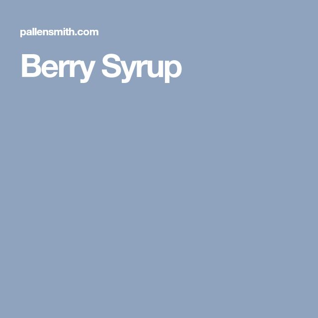 Berry Syrup