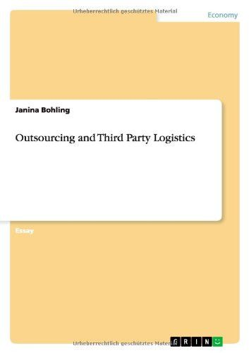 Outsourcing and Third Party Logistics