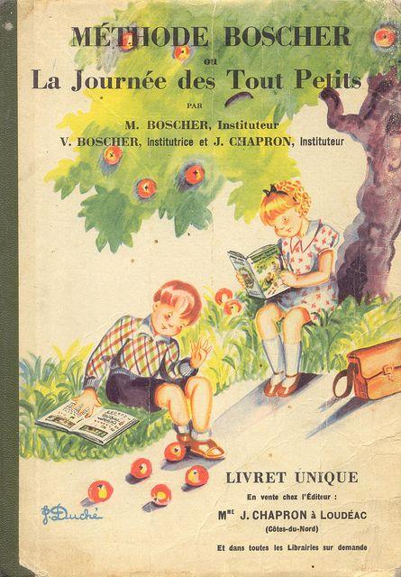 Méthode BOSCHER ou La Journée des Tout Petits.  Ma mère instit' ne voyait que par cette méthode!