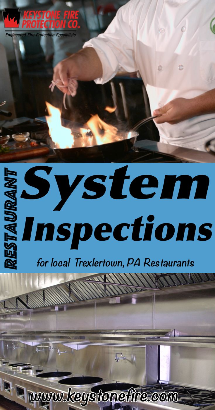 Restaurant System Inspections Experts for Trexlertown, PA (215) 641-0100 Call Keystone Fire Protection.. We are the complete source for Restaurant System Service for Local Pennsylvania Restaurants. We keep local restaurants Fire Code Compliant.