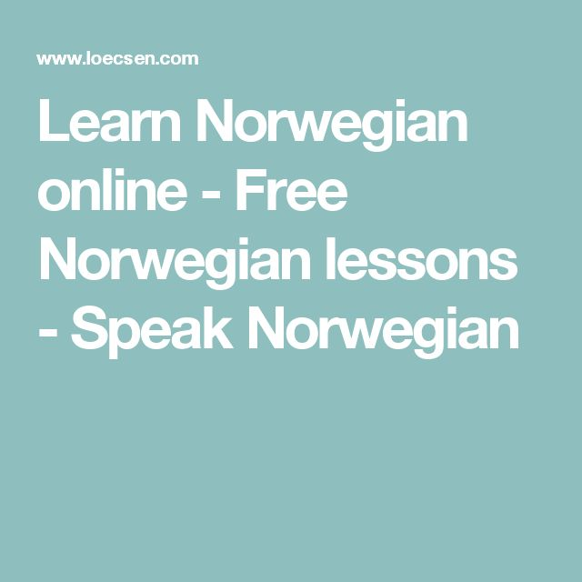 Learn Norwegian online - Free Norwegian lessons - Speak Norwegian