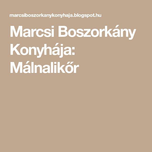 Marcsi Boszorkány Konyhája: Málnalikőr