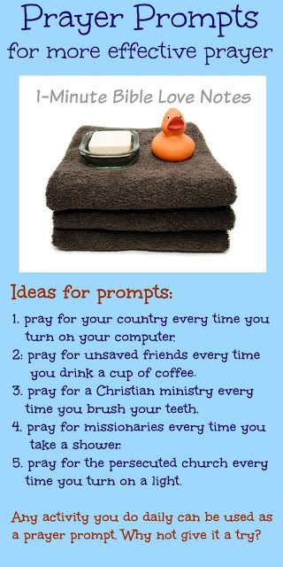 This 1-minute devotion offers more ideas for using everyday activities as prayer prompts....a great way to remember to pray!