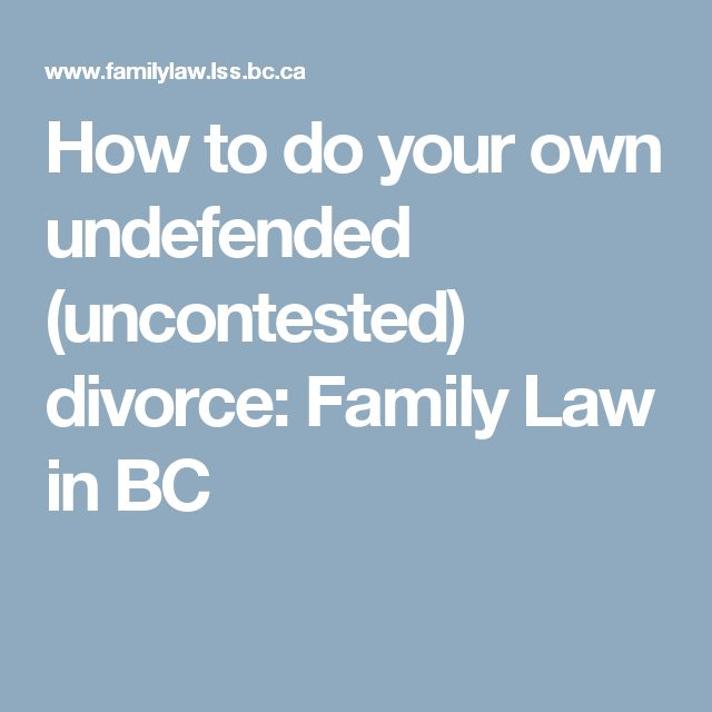 8 best about law office of larry d catlett images on pinterest how to do your own undefended uncontested divorce family law in bc solutioingenieria Image collections
