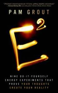 E-Squared -- great practical book about the Laws of Attraction