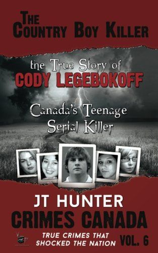 "The Country Boy Killer : The True Story of Cody Legebokoff,  Canada's Teenage Serial Killer (Crimes Canada: True Crimes That Shocked the Nation) (Volume 6):   divHe was the friendly, baby-faced, Canadian boy next door.  He came from a loving, caring, and well-respected family.  Blessed with good looks and back-woods country charm, he was popular with his peers, and although an accident at birth left permanent nerve damage in one of his arms, he excelled in sports.  A self-proclaimed ""d..."
