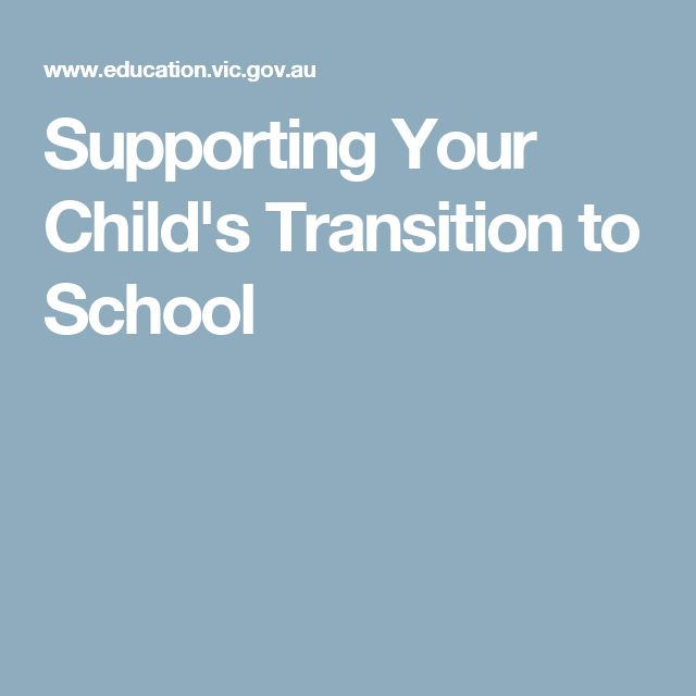 Supporting Your Child's Transition to School