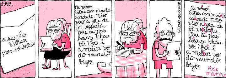 Claramente eu quando for avó, se bem que não vai ser por carta.