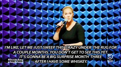 And you hope they'll still like you way down the line, once they get to know you better. | 27 Times Amy Schumer Nailed What Dating Is Like For Women