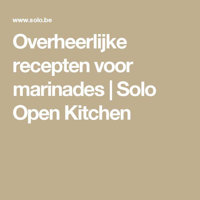 Overheerlijke recepten voor marinades | Solo Open Kitchen