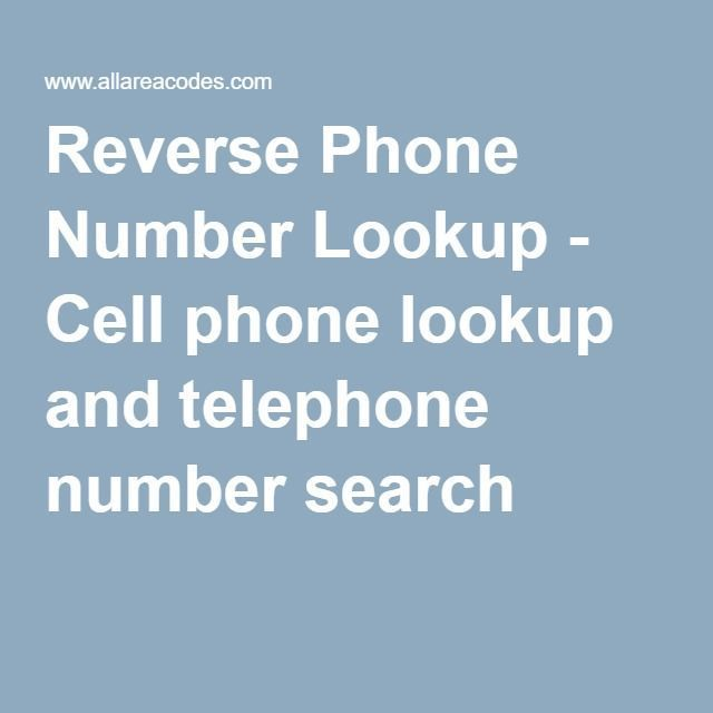 Reverse Phone Number Lookup - Cell phone lookup and telephone number search