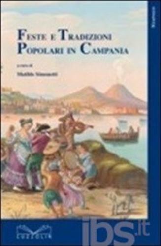 #Feste e tradizioni popolari in campania editore Cuzzolin  ad Euro 13.60 in #Cuzzolin #Libri societa politica
