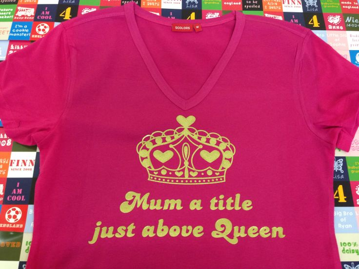 Mum... a title just above Queen - Personalised Women's T shirt from simplycolors.co.uk