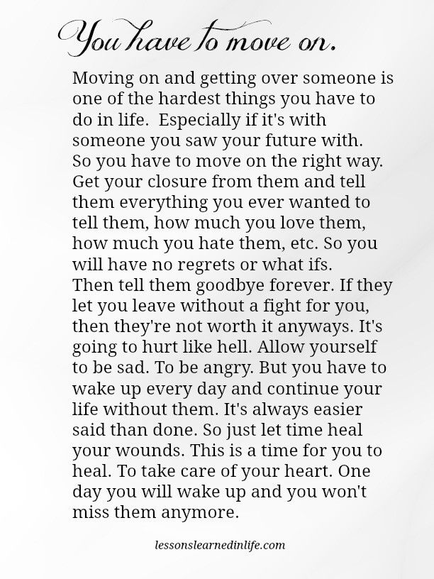 You have to move on