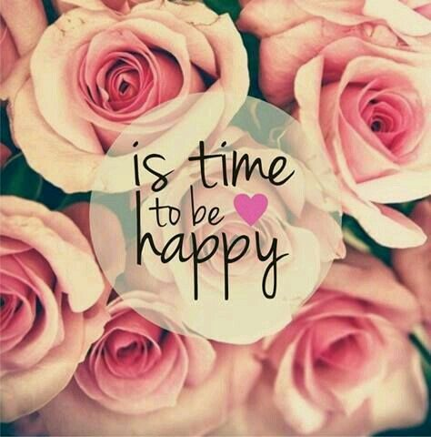 Is time to be Happy