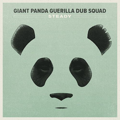 Giant Panda Guerilla Dub Squad - Steady on 180g LP