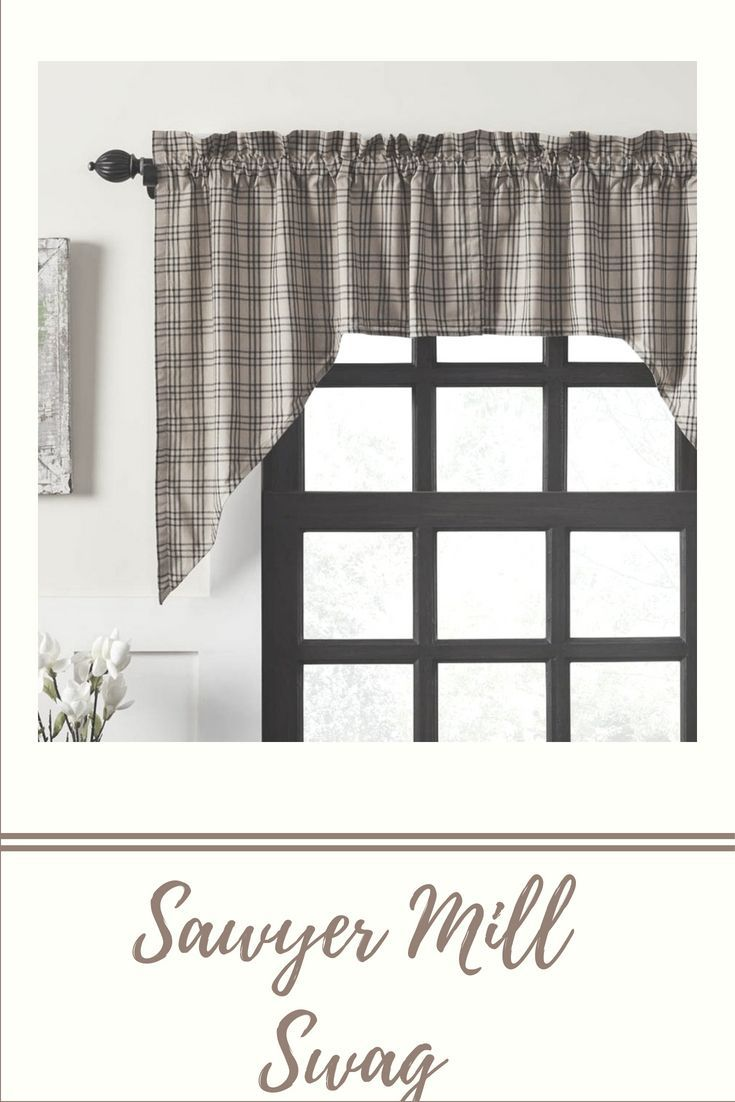 Sawyer Mill Swag Set Country Curtains Curtains Home Decor