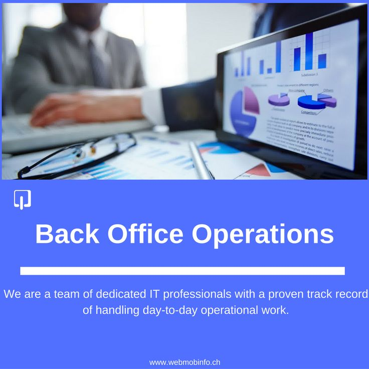 Back Office Operations: We are a team of dedicated IT professionals with a proven track record of handling day-to-day operational work: https://goo.gl/EhfCx9