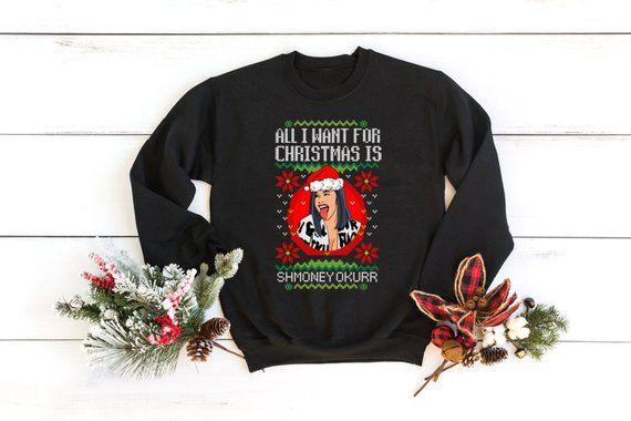 All I Want For Christmas Shmoney Okurrr Cardi B Ugly Christmas