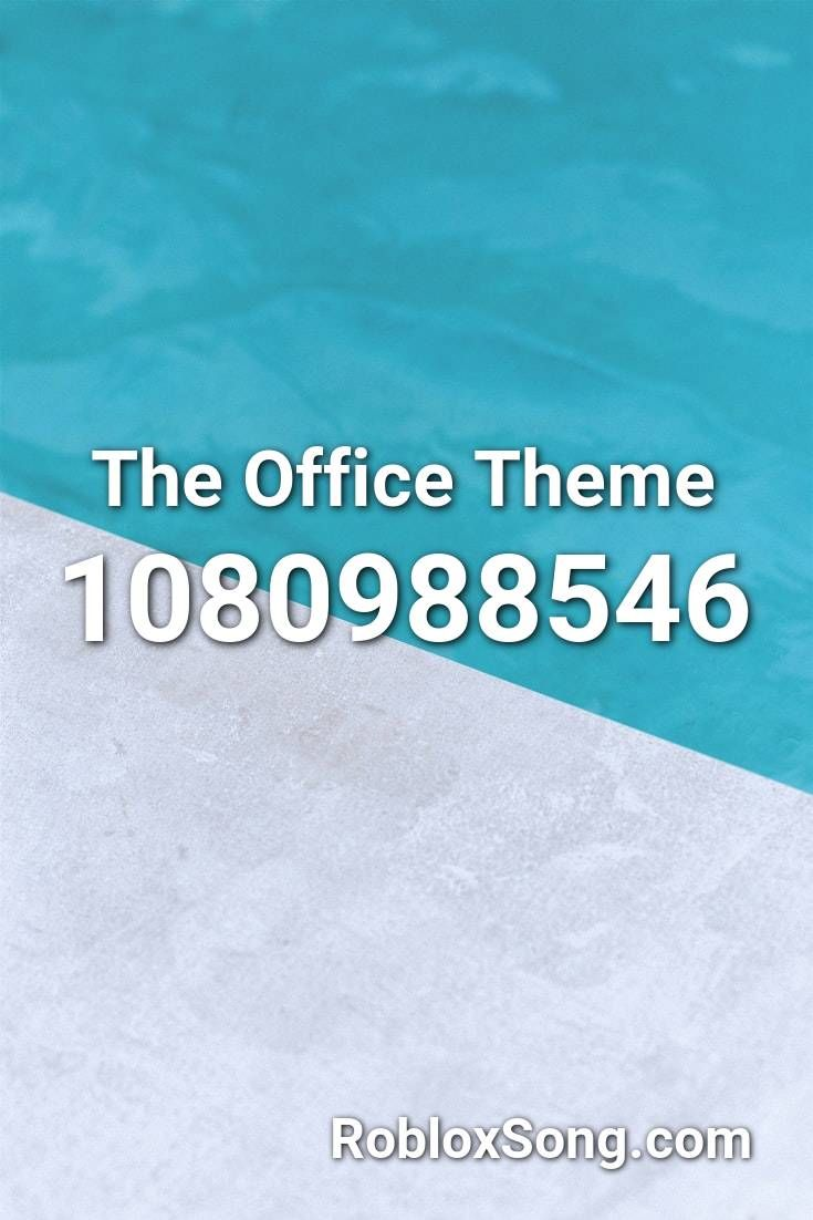 The Office Theme Roblox Id Roblox Music Codes In 2020 Office Themes Roblox Roblox Pictures