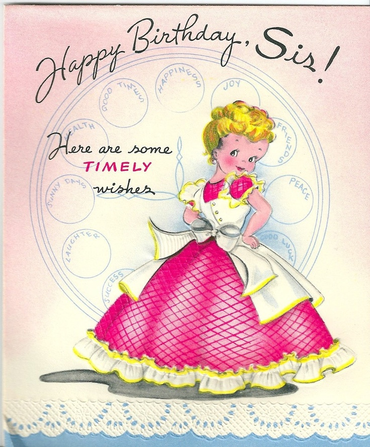 Vintage Birthday Wishes For Sister ~ Best images about birthday on pinterest wishes vintage greeting cards and sisters