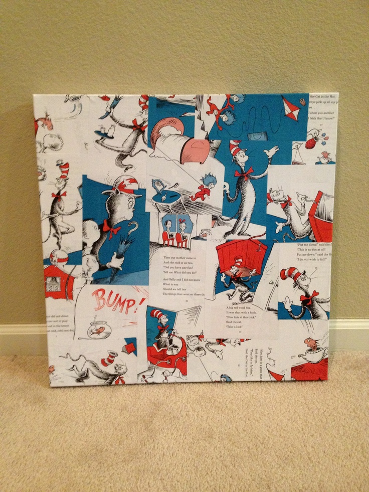 Canvas   mod podge   pages from The Cat in the Hat. 48 best Cat in the hat room ideas images on Pinterest   2nd