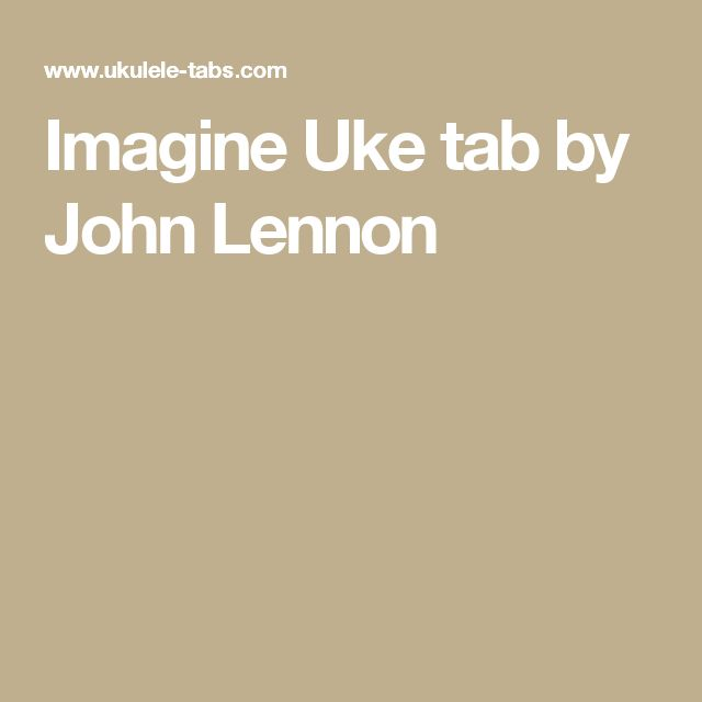 Imagine Uke tab by John Lennon